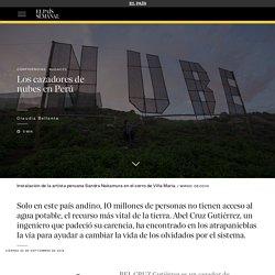 Los cazadores de nubes en Perú