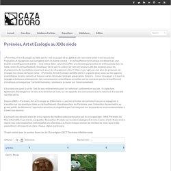 Pyrénées, Art et Ecologie au XXIe siècle