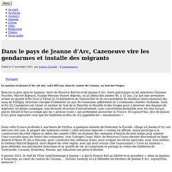 Dans le pays de Jeanne d'Arc, Cazeneuve vire les gendarmes et installe des migrants