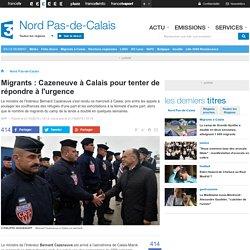 Cazeneuve à Calais pour tenter de répondre à l'urgence de la situation migratoire
