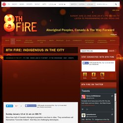 8th Fire - TV - Indigenous in the City