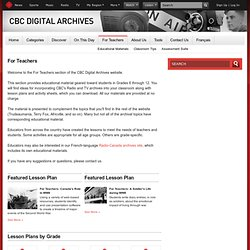 CBC Digital Archives - teachers - For Teachers