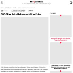 CBD Oil for Arthritis Pain and Other Pains