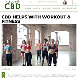 CBD helps with Workout & Fitness
