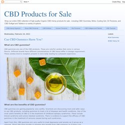 CBD Products for Sale: Can CBD Gummies Harm You?
