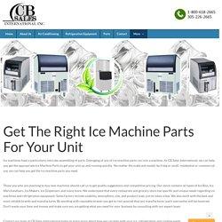 Ice Machine Parts Distributor USA - Cbsalesinternational