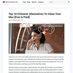 Top 10 CCleaner Alternatives To Clean Your Mac [Free & Paid]
