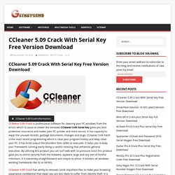 CCleaner 5.09 Crack With Serial Key Free Version Download