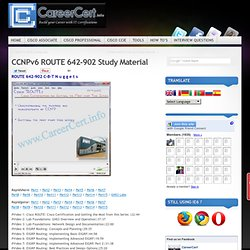 CCNPv6 ROUTE 642-902 Study Material