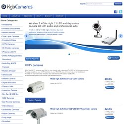 Buy Online CCTV Spy Cameras Kits at KGBCameras, UK :- Want to buy CCTV camera to see what's going on around you? KGBCameras has wide range of hidden CCTV spy cameras. Browse the website and choose CCTV camera kit of your choice. Order online now. For any