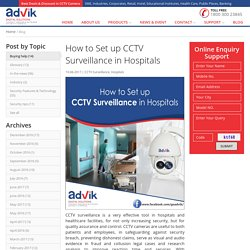How to Set up CCTV Surveillance in Hospitals