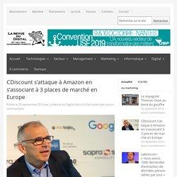 CDiscount s'attaque à Amazon en s'associant à 3 places de marché en Europe