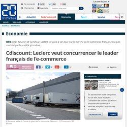 Cdiscount: Leclerc veut concurrencer le leader français de l'e-commerce