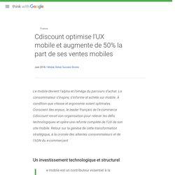 Cdiscount optimise l'UX mobile et augmente de 50% la part de ses ventes mobiles
