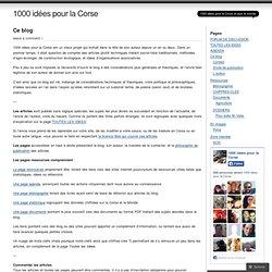 Ce blog « 1000 idées pour la Corse