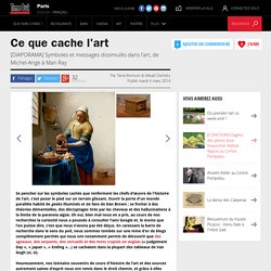 Ce que cache l'art - Time Out Paris