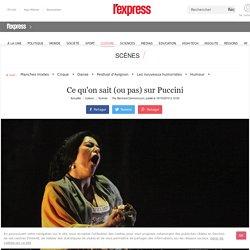 Ce qu'on sait (ou pas) sur Puccini - lexpress.fr