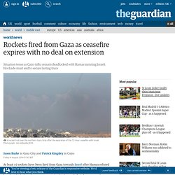 Rockets fired from Gaza as ceasefire expires with no deal on extension