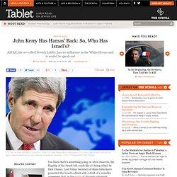 John Kerry's Pro-Hamas Ceasefire Proposal