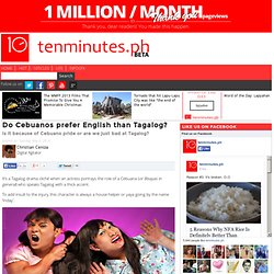 Do Cebuanos prefer English than Tagalog?