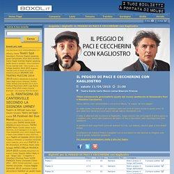 Boxol - IL PEGGIO DI PACI E CECCHERINI con Kagliostro aprile 2015 Teatro Dante campi Bisenzio Firenze rassegna andrea cambi