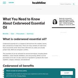 Cedarwood Essential Oil Benefits, Uses, and Precautions