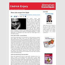 Cédrick Enjary » Blog Archive » Steve Jobs resigns from Apple