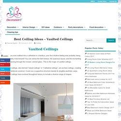 Best Ceiling Ideas - Vaulted Ceilings - Ceiling