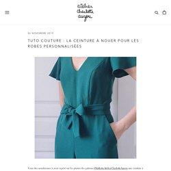 Tuto couture : la ceinture à nouer pour les robes personnalisées – AtelierCharlotteAuzou