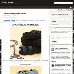 Une ceinture en pneus de vélo