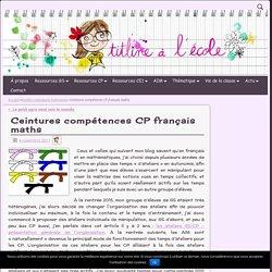 Ceintures compétences CP français maths