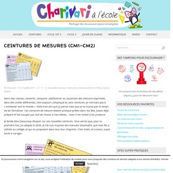 Ceintures de Mesures (CM1-CM2) – Charivari à l'école