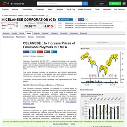CELANESE : to Increase Prices of Emulsion Polymers in EMEA