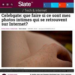 Celebgate: que faire si ce sont mes photos intimes qui se retrouvent sur Internet?