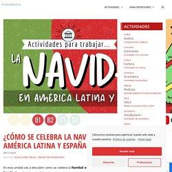 ¿Cómo se celebra la Navidad en América Latina y España?