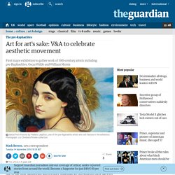 Art for art's sake: V&A to celebrate aesthetic movement