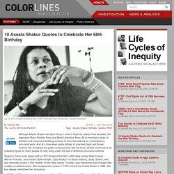 10 Assata Shakur Quotes to Celebrate Her 68th Birthday