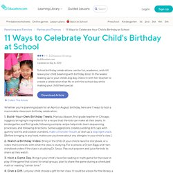 11 Ways to Celebrate Your Child's Birthday at School