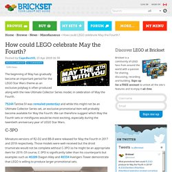 How could LEGO celebrate May the Fourth?