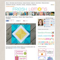 Celebrate Christmas: Starry Night Quilt Block Tutorial