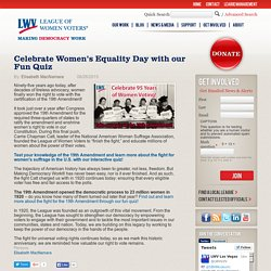 Celebrate Women's Equality Day with our Fun Quiz