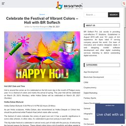 Celebrate Holi Festival of Vibrant Colors - Happy Holi 2021