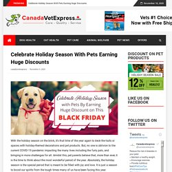 Celebrate Holiday Season With Pets Earning Huge Discounts