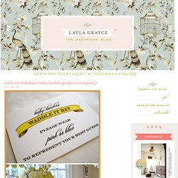 Celebrate With Kate {Baby Landers Gender Reveal Party} | Layla Grayce Backroom Blog