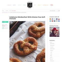 Celebrate Oktoberfest With Gluten Free Soft Pretzels