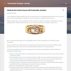 Celebrate Christmas 2020 with Sustainable Jewellery