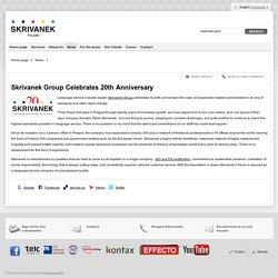 Skrivanek Group Celebrates 20th Anniversary