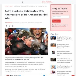 Kelly Clarkson Celebrates 18th Anniversary of Her American Idol Win