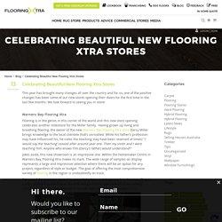 Celebrating Beautiful New Flooring Xtra Stores