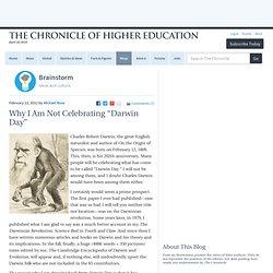 "Why I Am Not Celebrating ""Darwin Day"" - Brainstorm"